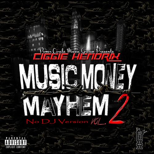 00 - Ciggie_Hendrix_Music_Money_Mayhem_Vol2_no_Dj-front-large
