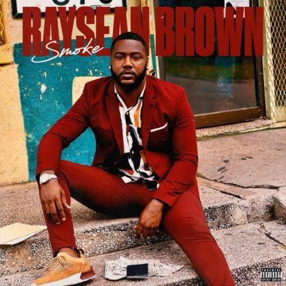 Smoke-Raysean Brown